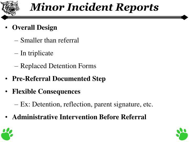 Minor Incident Reports