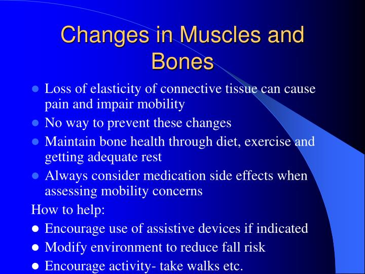 Changes in Muscles and Bones
