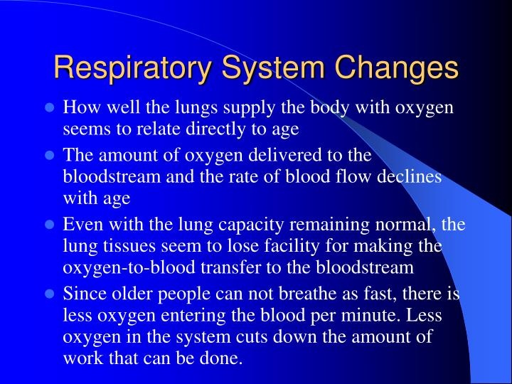 Respiratory System Changes
