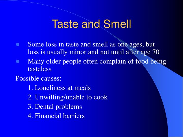 Taste and Smell