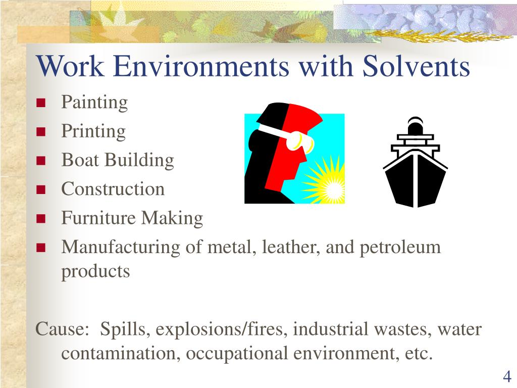 Work Environments with Solvents