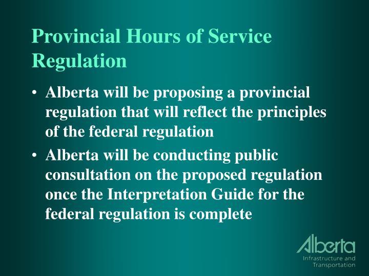 Provincial Hours of Service Regulation