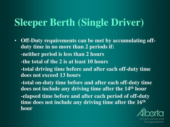 Sleeper Berth (Single Driver)