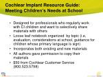 cochlear implant resource guide meeting children s needs at school