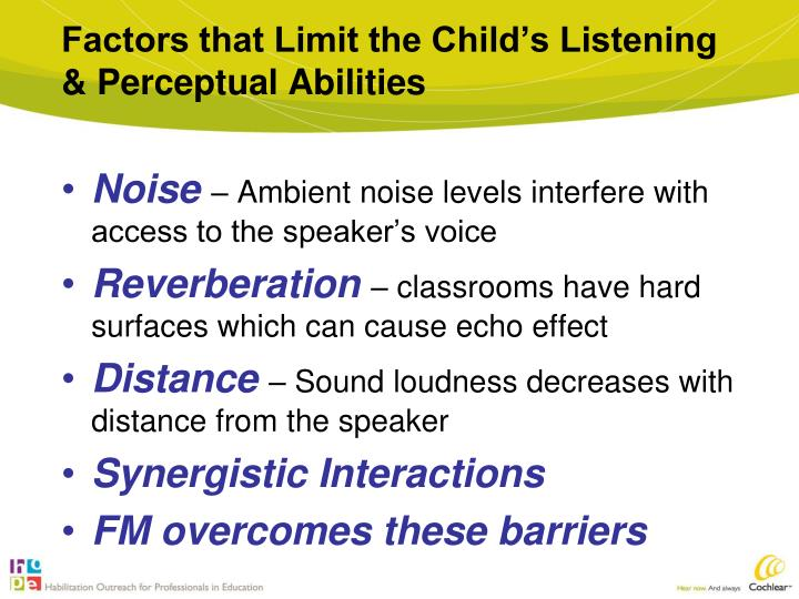 Factors that Limit the Child's Listening & Perceptual Abilities