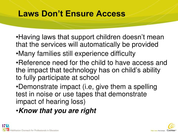 Laws Don't Ensure Access
