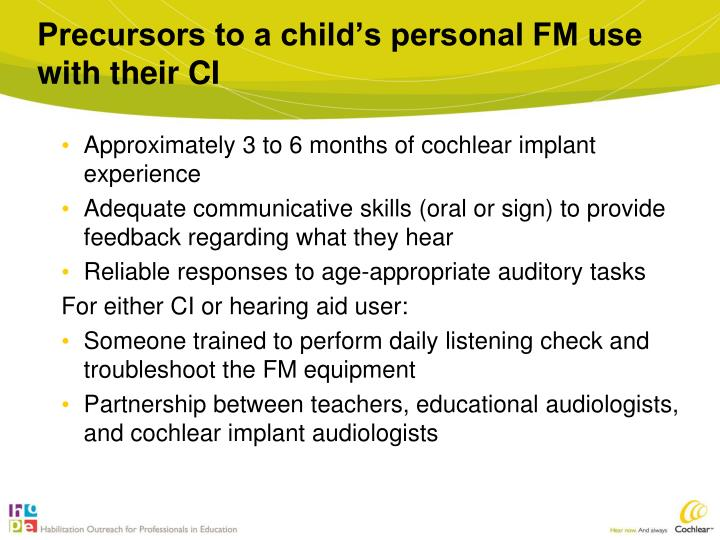 Precursors to a child's personal FM use with their CI