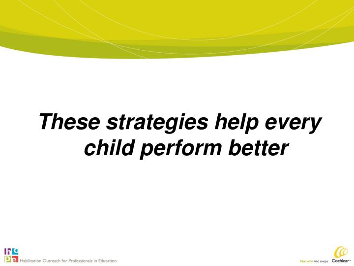 These strategies help every child perform better