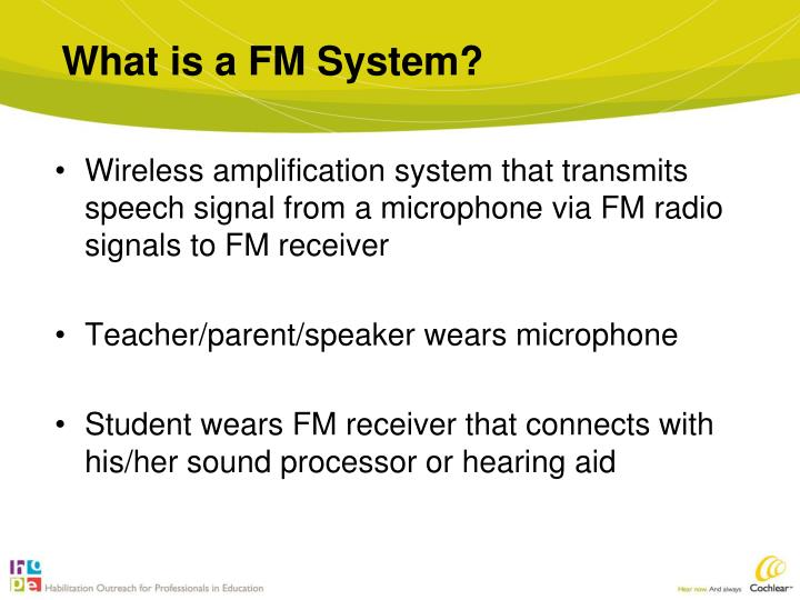 What is a FM System?