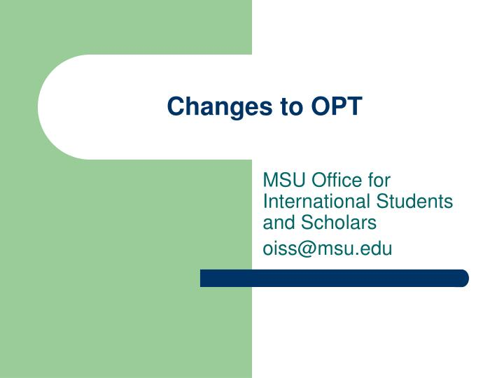 Changes to opt