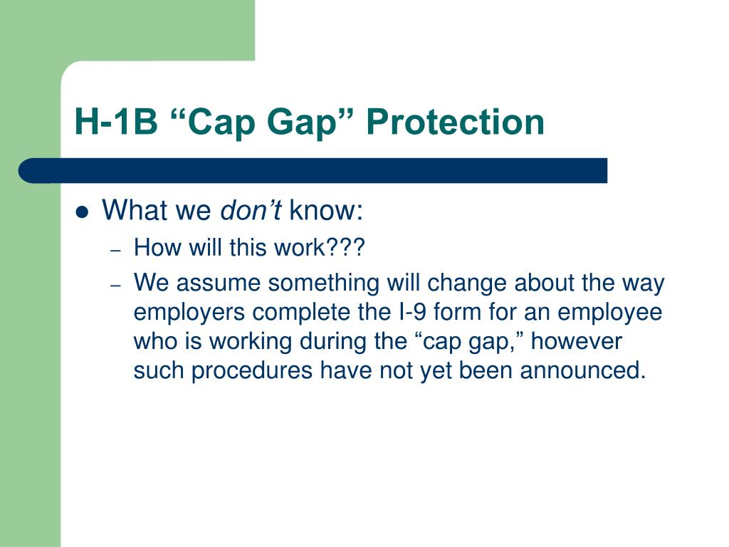 "H-1B ""Cap Gap"" Protection"