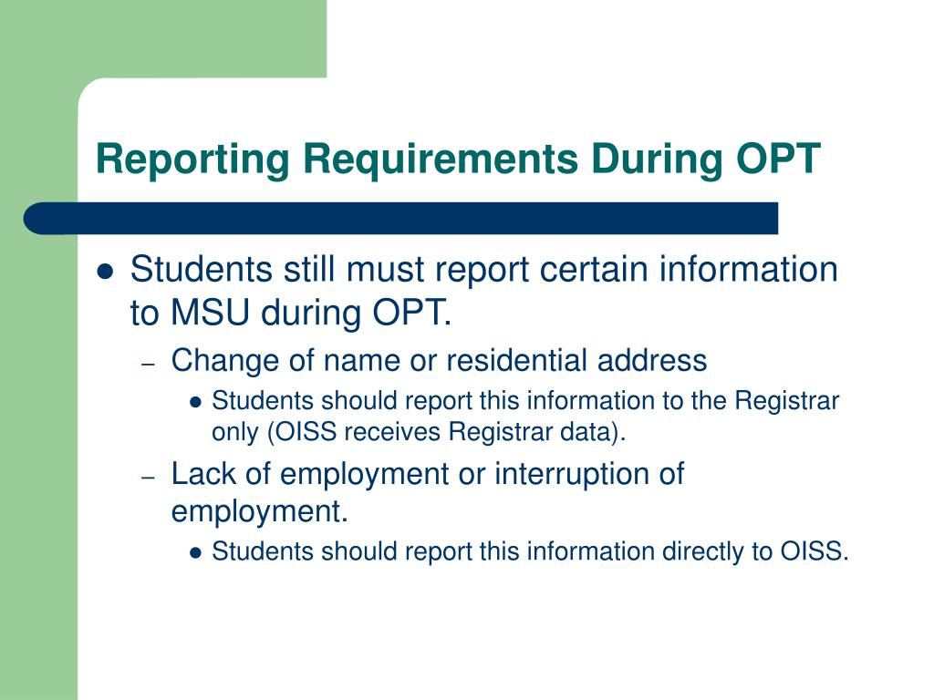 Reporting Requirements During OPT