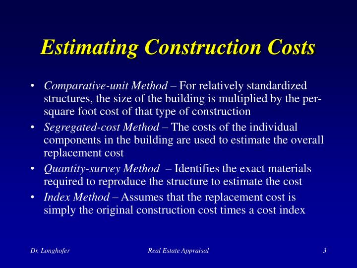 Ppt the cost approach powerpoint presentation id 171781 Estimate building costs