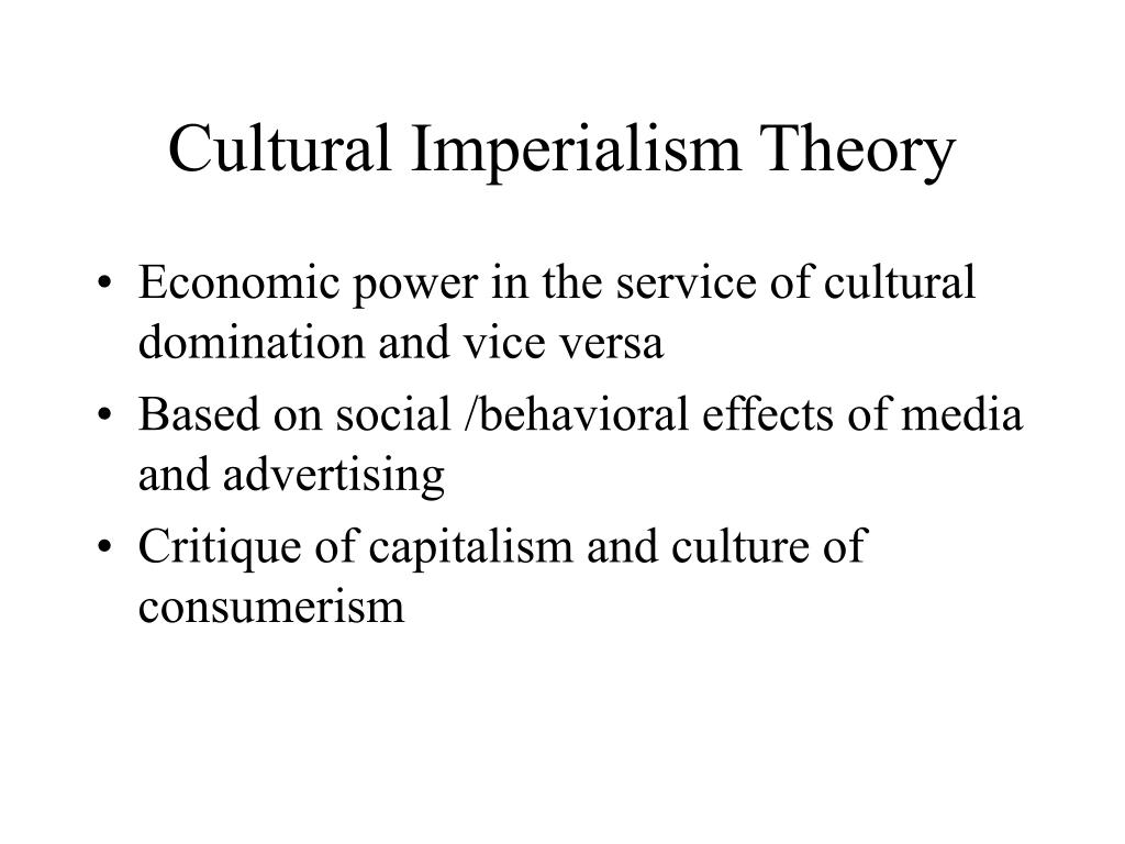 Cultural Imperialism Theory