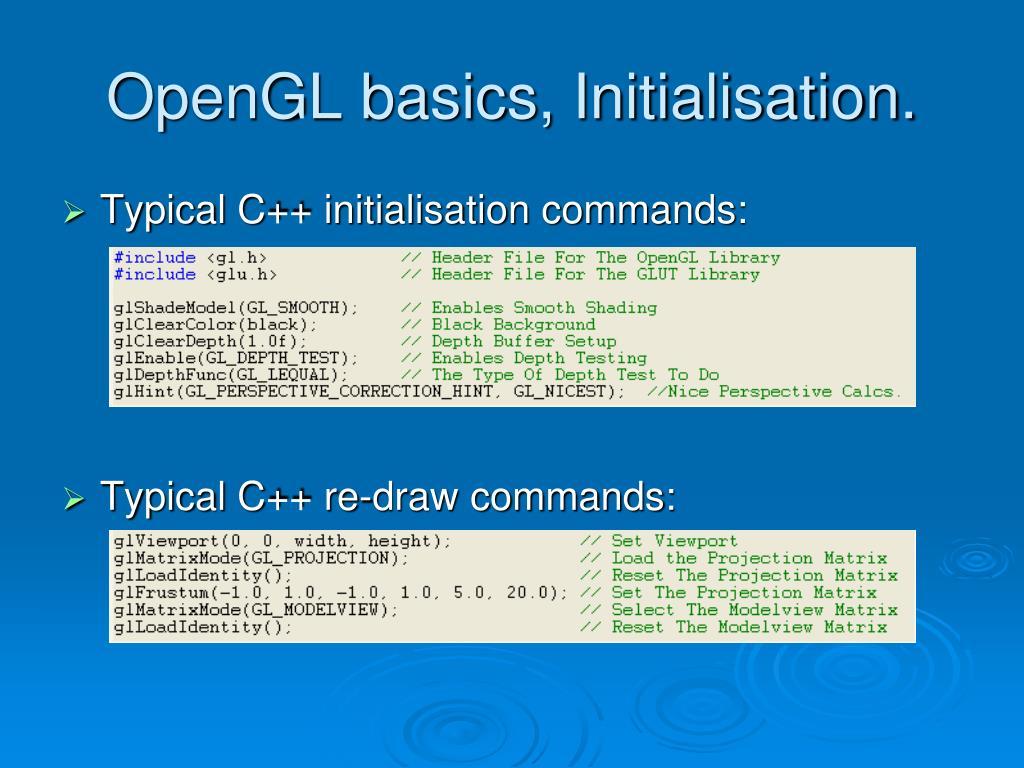 OpenGL basics, Initialisation.