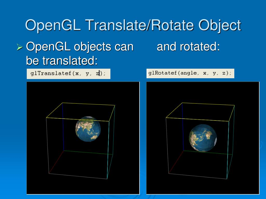OpenGL Translate/Rotate Object
