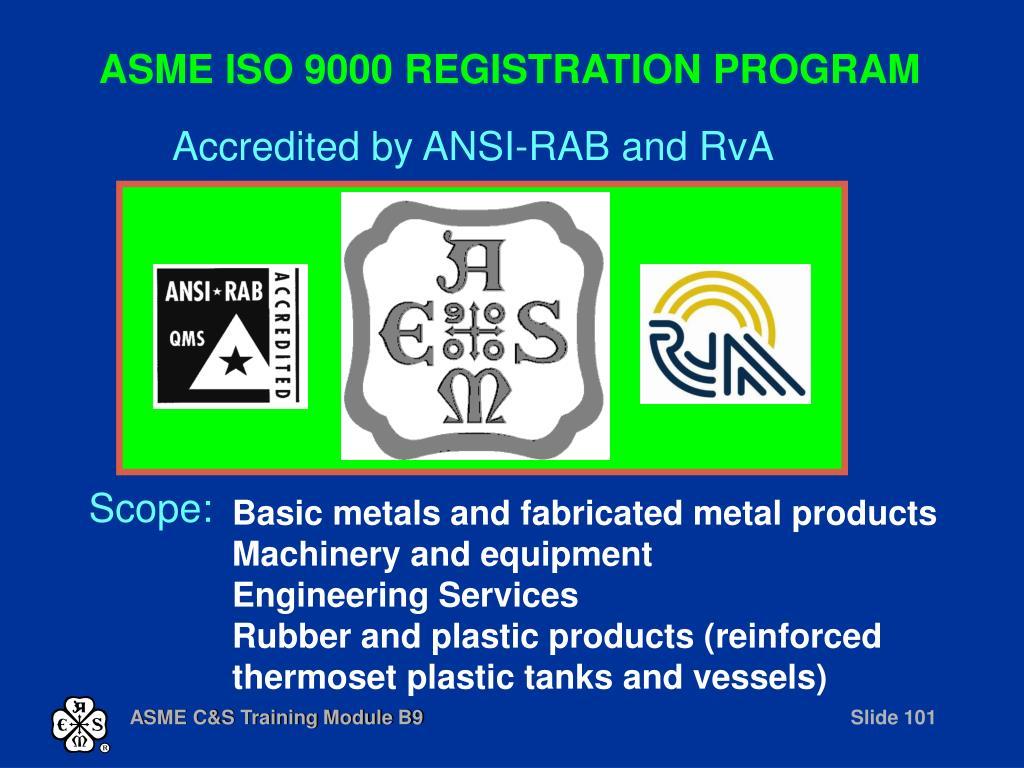 ASME ISO 9000 REGISTRATION PROGRAM