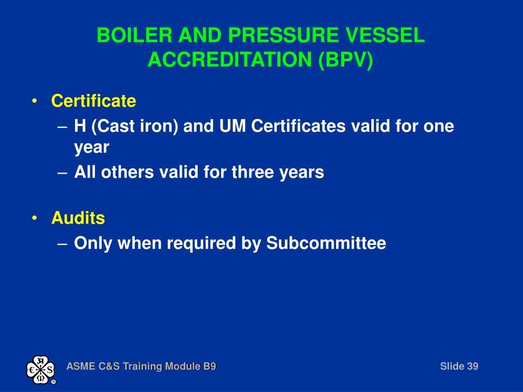 BOILER AND PRESSURE VESSEL ACCREDITATION (BPV)