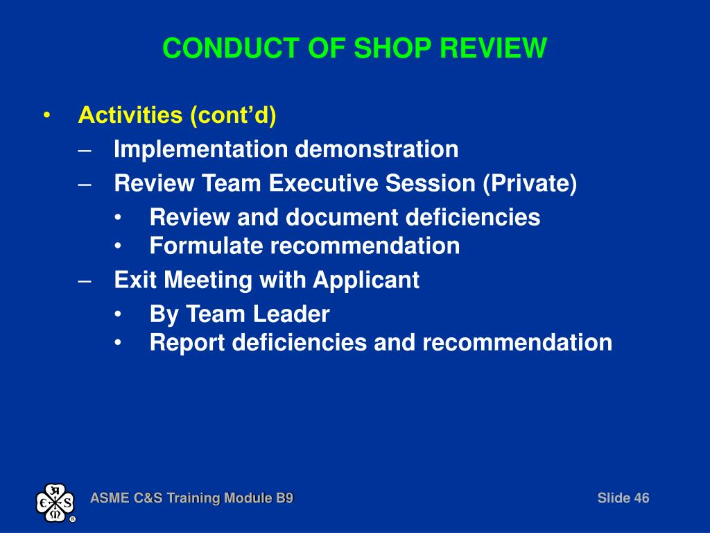 CONDUCT OF SHOP REVIEW