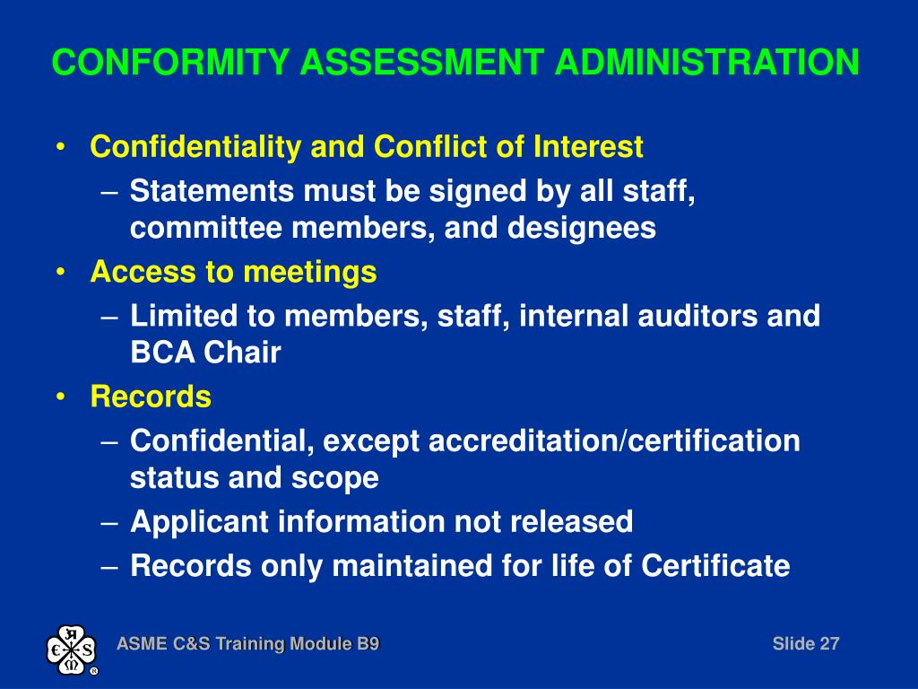 CONFORMITY ASSESSMENT ADMINISTRATION