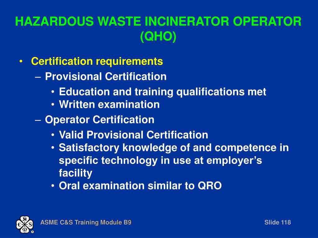 HAZARDOUS WASTE INCINERATOR OPERATOR (QHO)