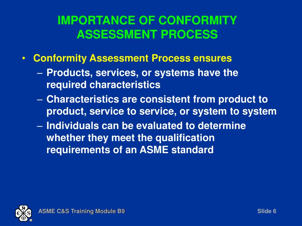 IMPORTANCE OF CONFORMITY ASSESSMENT PROCESS