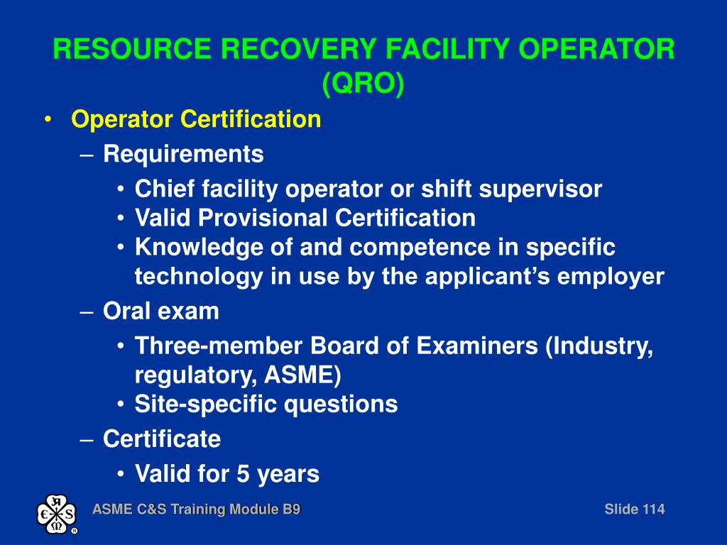 RESOURCE RECOVERY FACILITY OPERATOR (QRO)