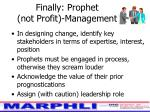 finally prophet not profit management