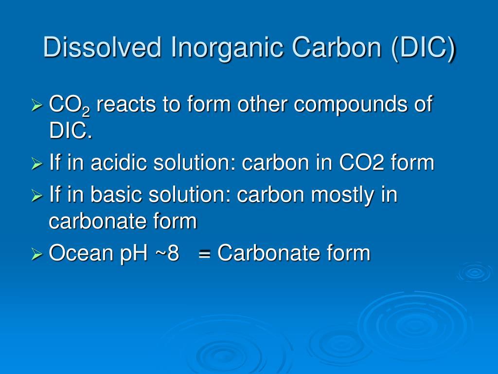 Dissolved Inorganic Carbon (DIC)