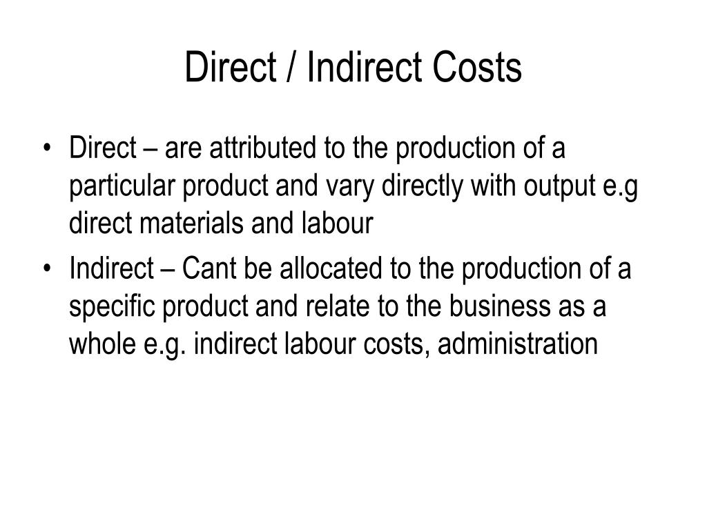 Direct / Indirect Costs