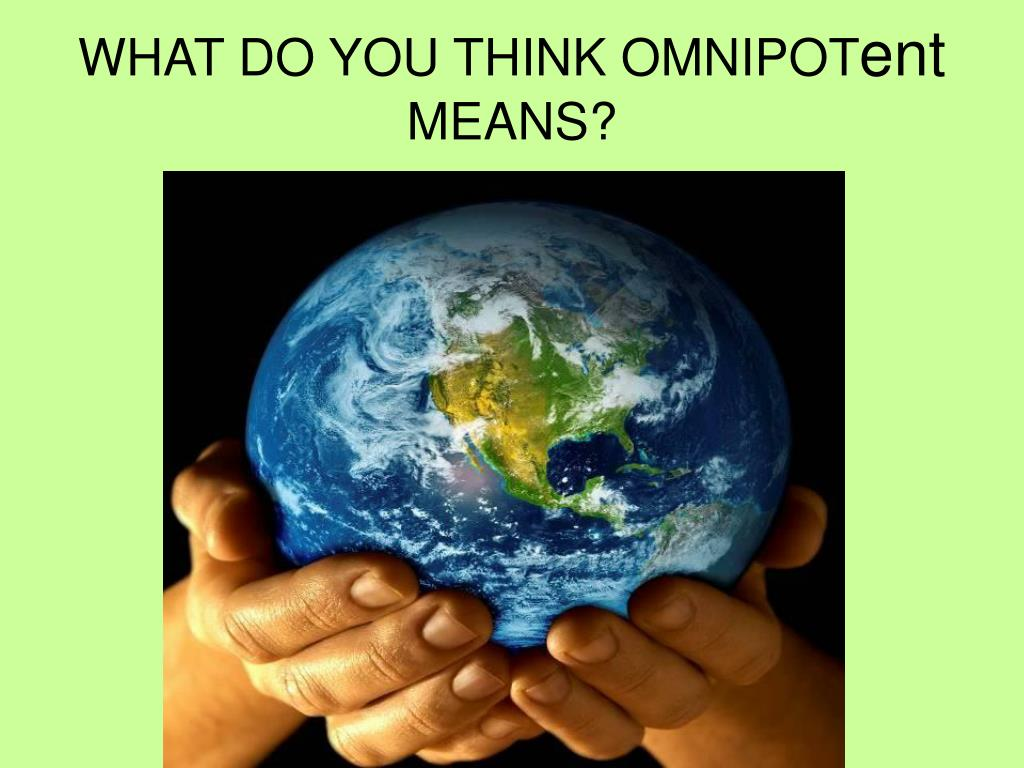 WHAT DO YOU THINK OMNIPOT