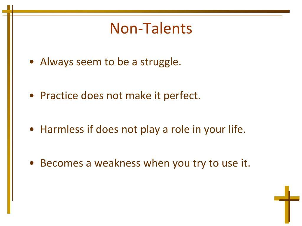 Non-Talents