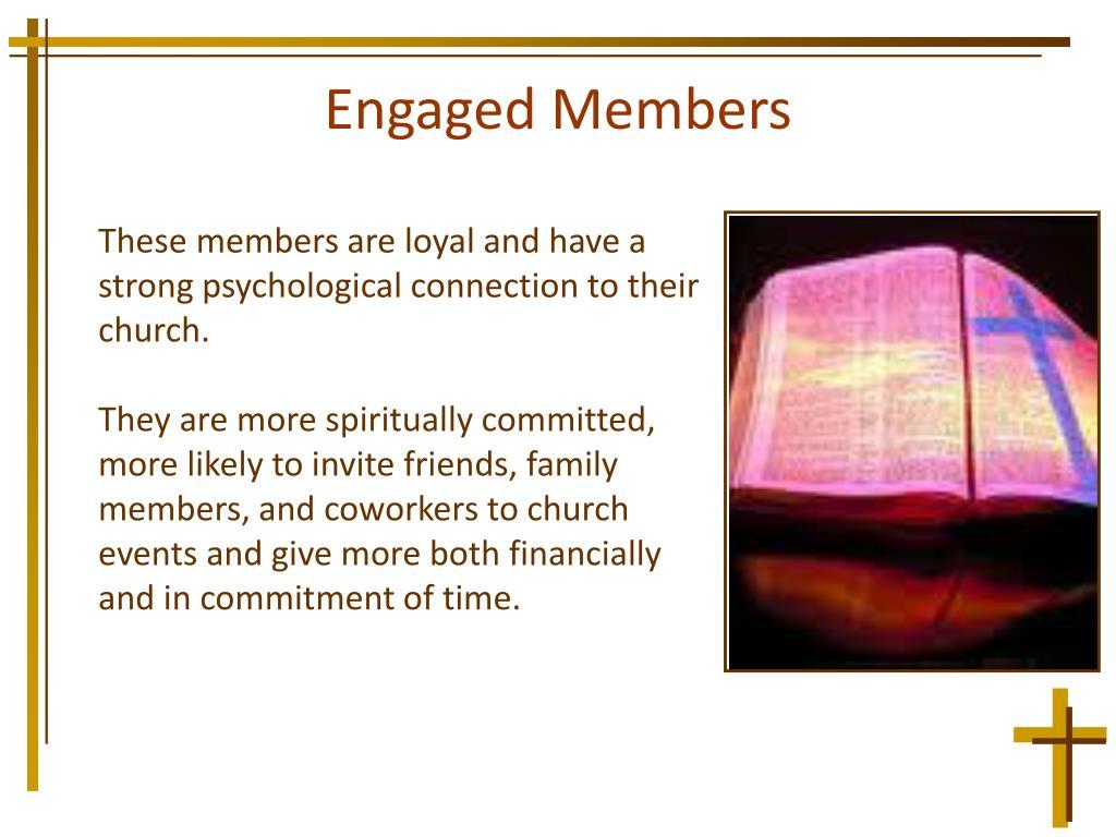 Engaged Members