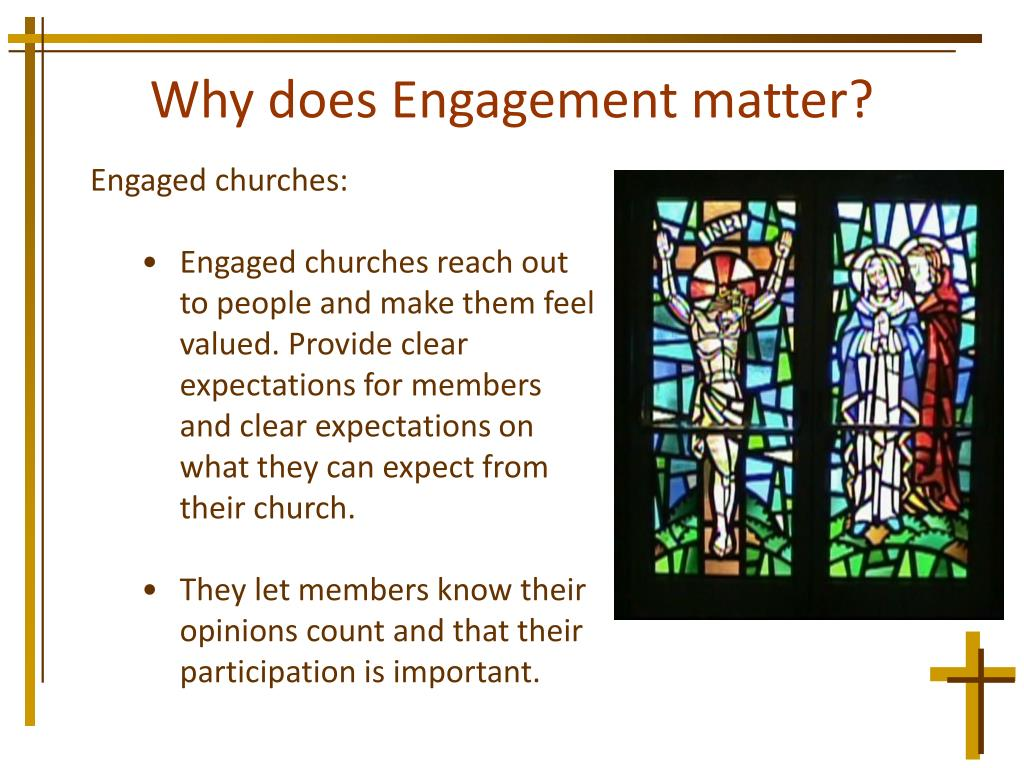 Why does Engagement matter?