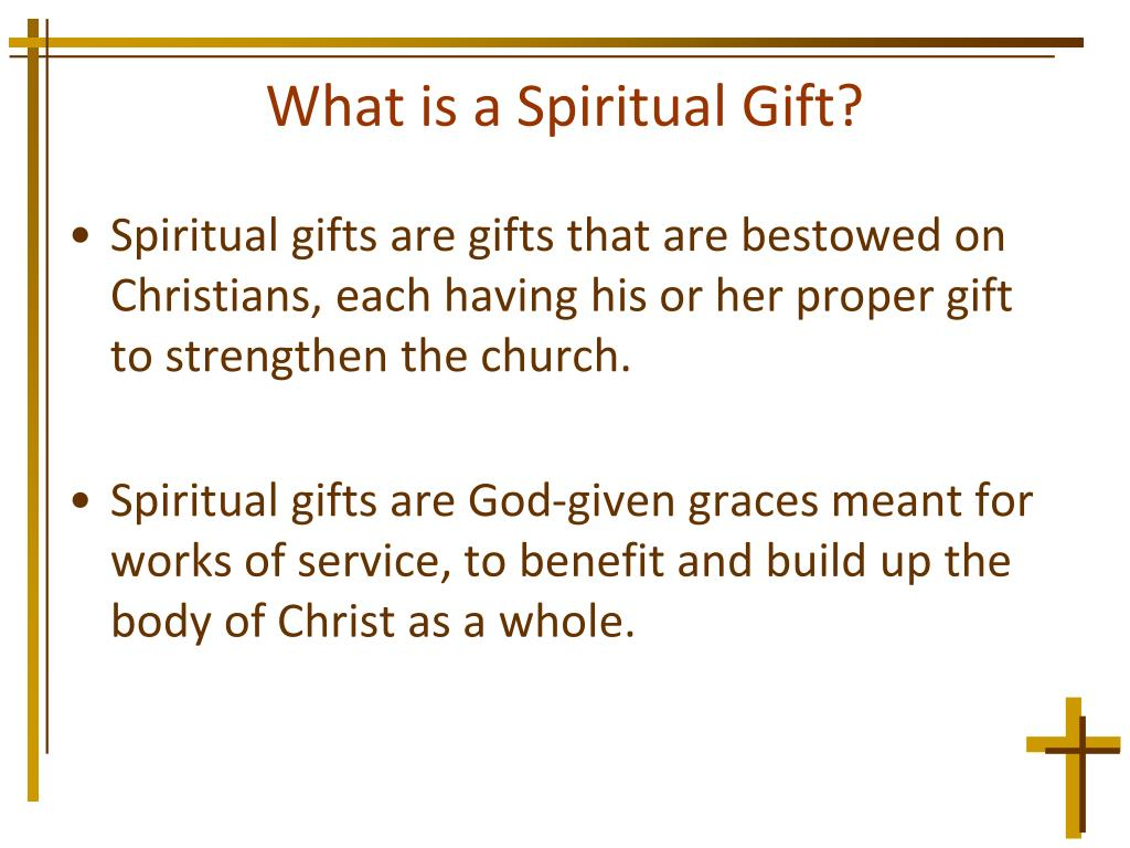 What is a Spiritual Gift?