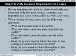 step 2 identify business requirements use cases