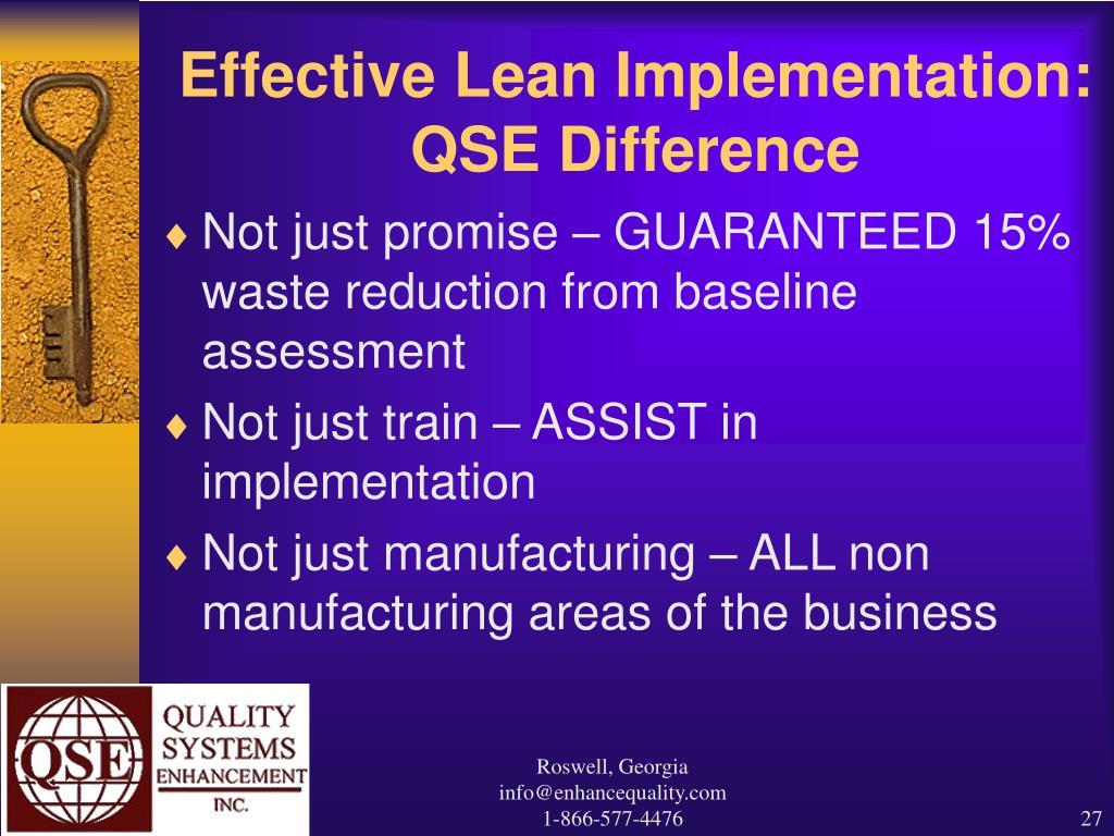 Effective Lean Implementation:           QSE Difference