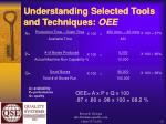 understanding selected tools and techniques oee12
