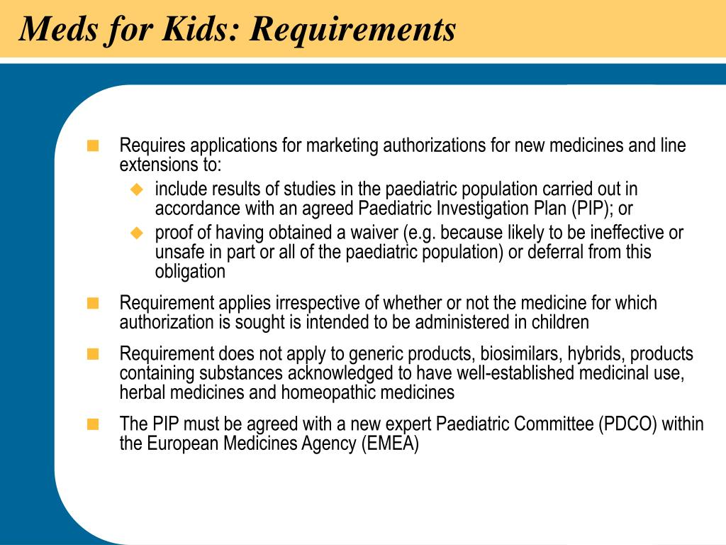 Meds for Kids: Requirements