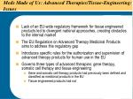 meds made of us advanced therapies tissue engineering issues