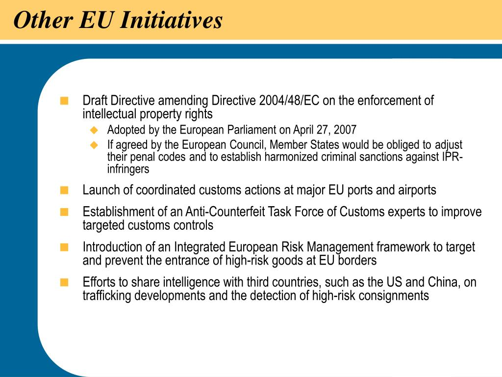 Other EU Initiatives