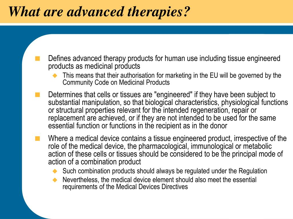 What are advanced therapies?
