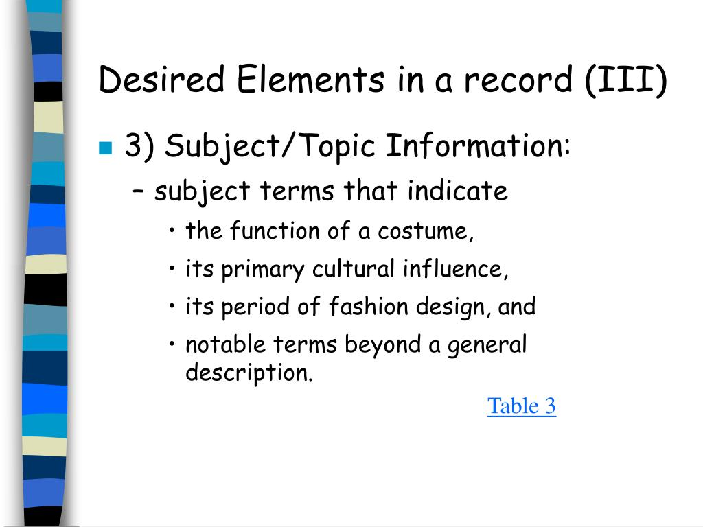 Desired Elements in a record (III)