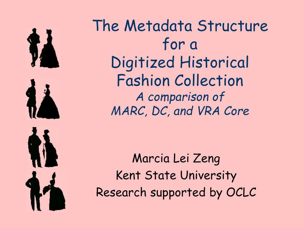 The Metadata Structure
