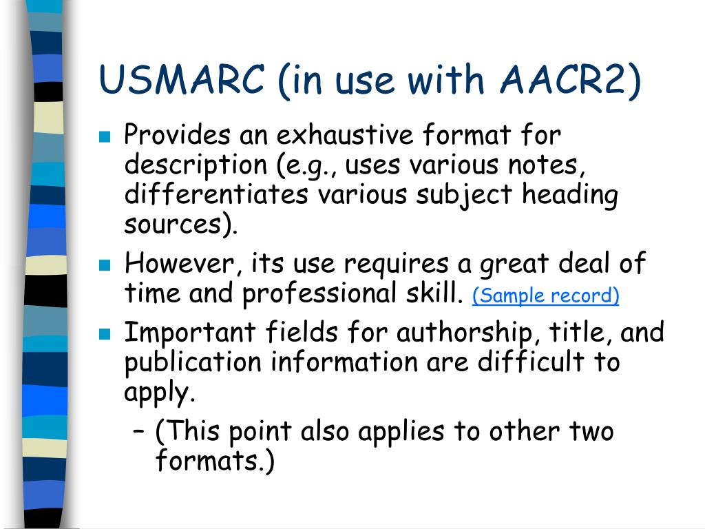 USMARC (in use with AACR2)