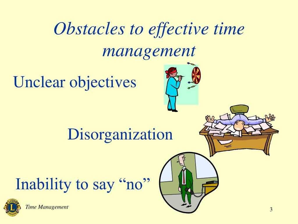 Obstacles to effective time management