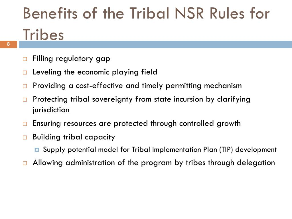 Benefits of the Tribal NSR Rules for Tribes