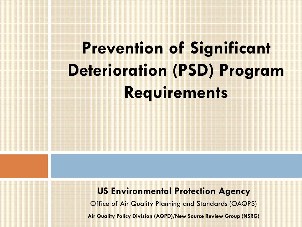 Prevention of Significant Deterioration (PSD) Program Requirements