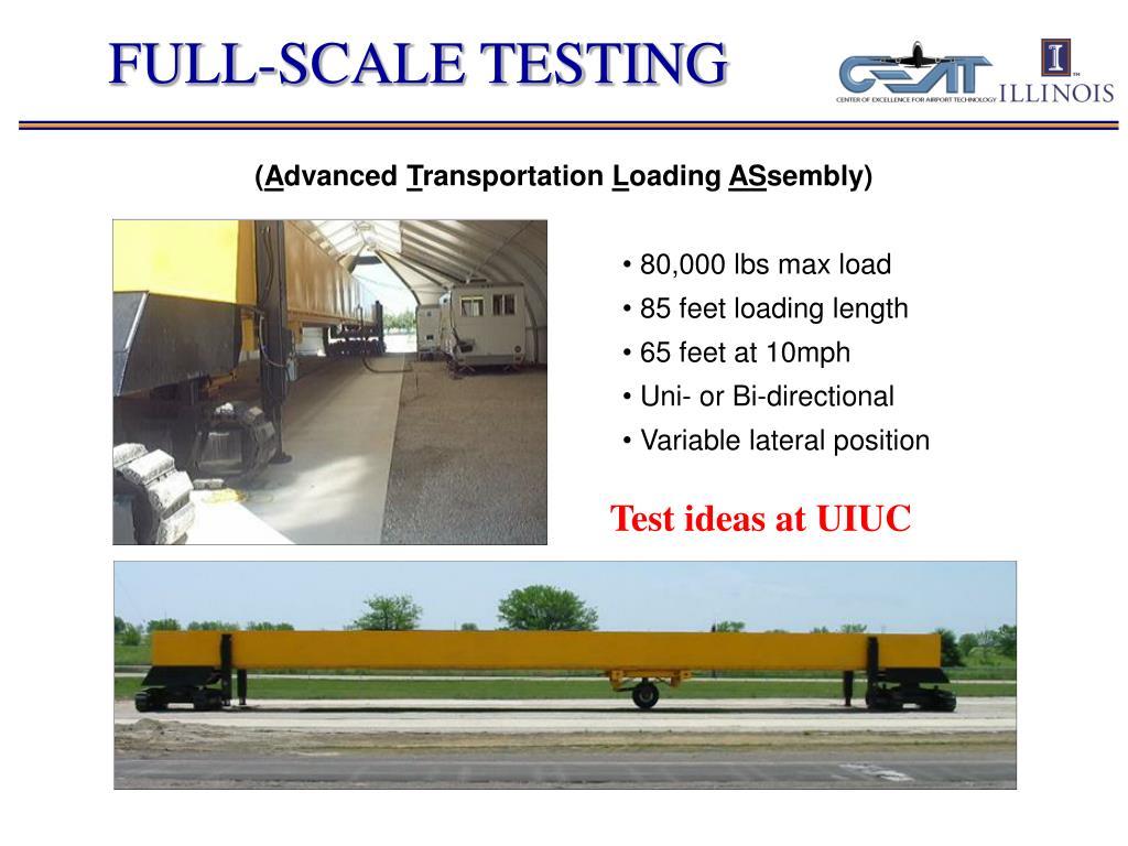 FULL-SCALE TESTING