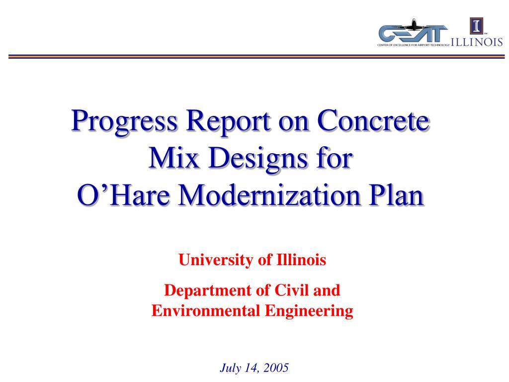 Progress Report on Concrete Mix Designs for